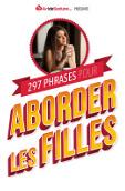 297 Phrases pour Aborder les Filles