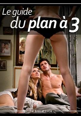 Le Guide du Plan à Trois