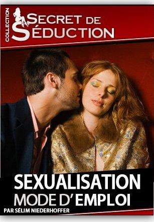 Sexualisation: Mode d'emploi