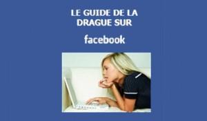 Guide de la drague sur facebook