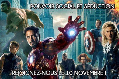 Conférence Pouvoir social et séduction Avengers Séminaire « Pouvoir Social & Séduction » : les inscriptions sont ouvertes !