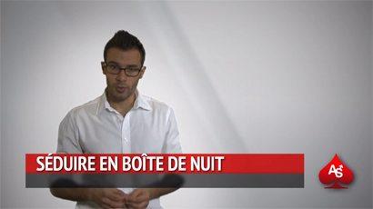 vidéo séduire en boite de nuit Comment draguer en boîte de nuit ? (Vidéo)