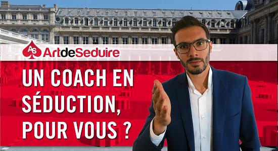coach en seduction pour vous Coach en séduction : en avez vous besoin ?