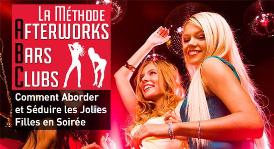 La méthode afterworks, bars, clubs pour séduire les jolies filles en soirée