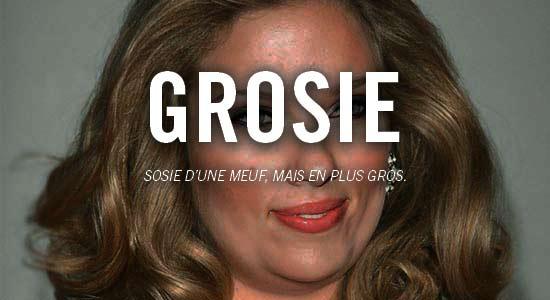grosie1 Le Dictionnaire Décalé de la Drague ! (par Eros & Sélim)