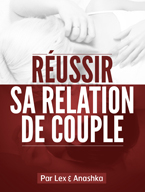 reussir relation couple La Relation à Distance