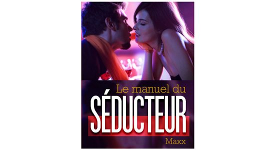 Review post le manuel du seducteur Le manuel du séducteur