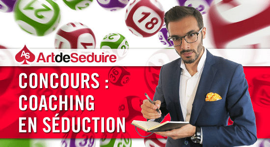 concours coaching en séduction Coaching en séduction : le tirage au sort !