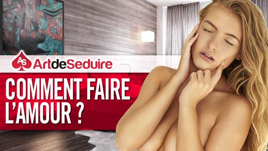 comment faire lamour1 Comment Faire LAmour ? Le Dossier Complet