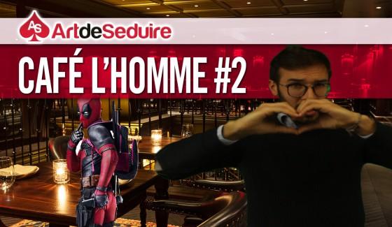 Café L'Homme épisode 2