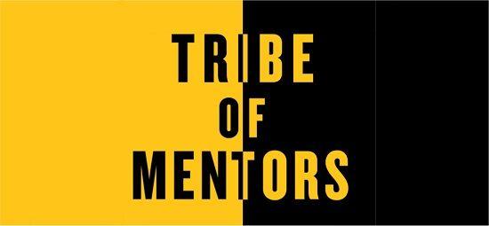 La tribu des Mentors de Tim Ferriss