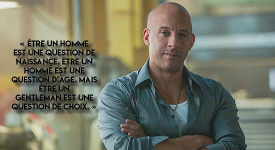 Vin Diesel Gentleman citation