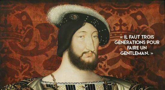 gentleman-citation-françois-1er